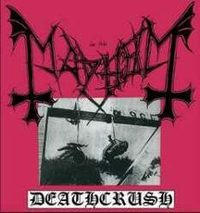Mayhem - Deathcrush (demo)