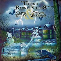 Clive Nolan & Oliver Wakeman - The Hound of the Baskervilles