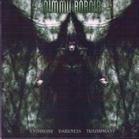 Dimmu Borgir - Enthroned Darkness Triumphant
