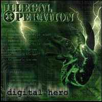 Illegal Operation - Digital Hero