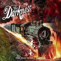 The Darkness - One Way Ticket to Hell... And Back
