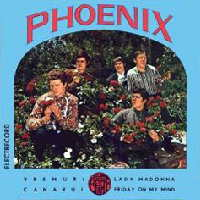 Phoenix - Vremuri / Canarul / Lady Madonna / Friday On My Mind (single)