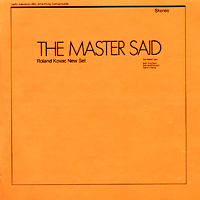 Roland Kovac New Set - The Master Said