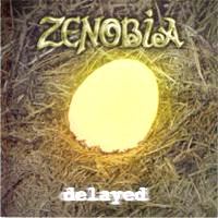 Zenobia - Delayed